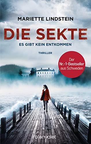 Die Sekte - Es gibt kein Entkommen: Thriller (Sofia Bauman, Band 1)