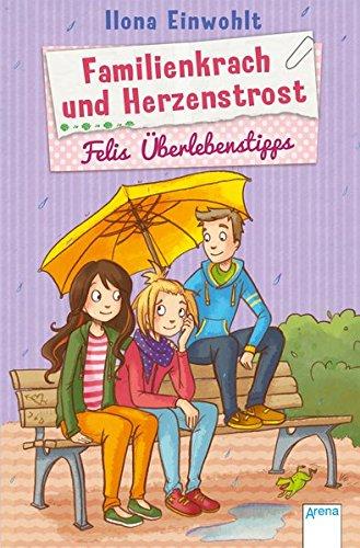Preisvergleich Produktbild Familienkrach und Herzenstrost: Felis Überlebenstipps (3):