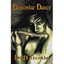 Demoniac Dance (Goblin Series Book 2)