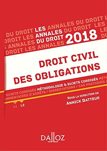 Droit civil des obligations 2018. Méthodologie & sujets corrigés