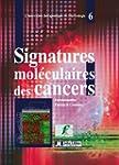 Signatures mol�culaires des cancers