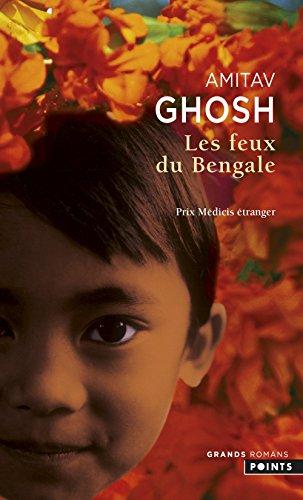 Les Feux du Bengale par Amitav Ghosh
