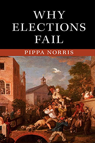 Why Elections Fail (English Edition) por Pippa Norris