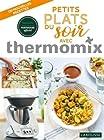 Petits plats du soir avec thermomix