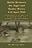 Battle Between the Jagst and Kocher Rivers 4-12 April 1945: Recommendation for the Award of the Presidential Unit Citation to the 2nd Battalion, 253rd Infantry Regiment, 63rd Infantry Division
