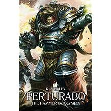 Warhammer 40k: Pertubo (The Horus Heresy: Primarchs, Band 4)