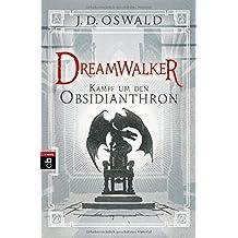 Dreamwalker - Kampf um den Obsidianthron (Die Dreamwalker-Reihe, Band 5)