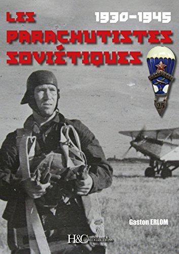 PARACHUTES SOVIETIQUES 1930-1945 (GB) par LHOMME GASTON