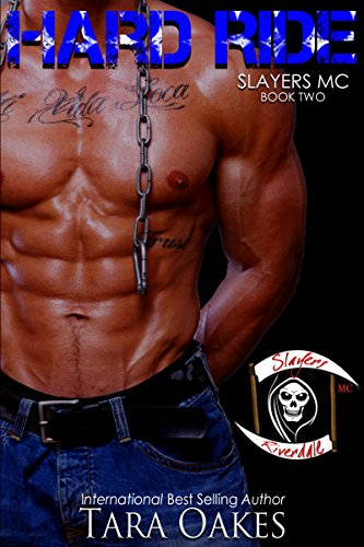 HARD RIDE (The Slayers MC Book 2)