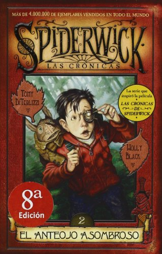 ANTEOJO ASOMBROSO, EL: SPIDERWICK. LAS CRONICAS (VOLUMEN II) (ESCRITURA DESATADA) por Black