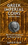Greek Imperial Coins and Their Values: Local Coinages of the Roman Empire