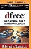 Dfree: Breaking Free from Financial Slavery