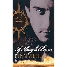 If Angels Burn: A Novel of the Darkyn