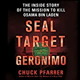 SEAL Target Geronimo: The Inside Story of the...