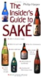 The Insider's Guide to Sake