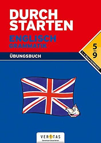 Durchstarten - Englisch - Neubearbeitung: 5.-9. Schulstufe - Grammatik: Übungsbuch mit Lösungen