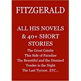 FITZGERALD: All his novels & 40 + Short Stories. (English Edition)