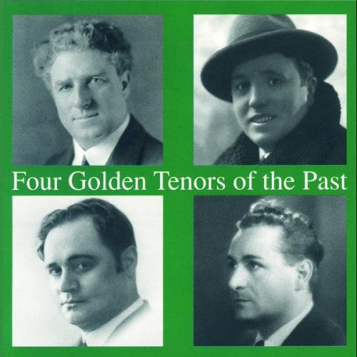 Four Golden Tenors Of The Past. Martinelli, Pertile, Gigli, Lauri Volpi.