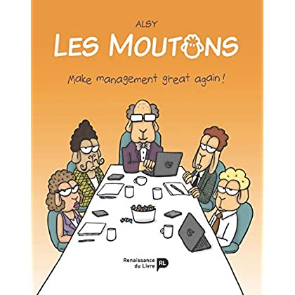 Les moutons : Make management great again !
