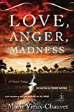 Love, Anger, Madness: A Haitian Trilogy (Modern Library Classics)