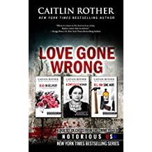 Love Gone Wrong (True Crime Box Set, Notorious USA) (English Edition)