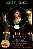 Lethal Journey: Legendary 1892 Gaslight Mystery: True Crime & Ghost Story at the Hotel del Coronado near San Diego (English Edition)