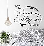 Jeremiah Wand Aufkleber Jesus loves me mit Ein Ewiges Love Psalm Verse Words Home Vinyl Aufkleber Aufkleber Kinderzimmer Baby Room Decor