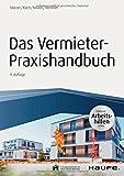 Das Vermieter-Praxishandbuch - inkl. Arbeitshilfen online (Haufe Fachbuch) - Rudolf Stürzer, Michael Koch, Birgit Noack, Martina Westner
