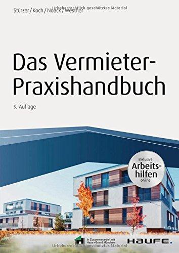 Das Vermieter-Praxishandbuch - inkl. Arbeitshilfen online (Haufe Fachbuch)