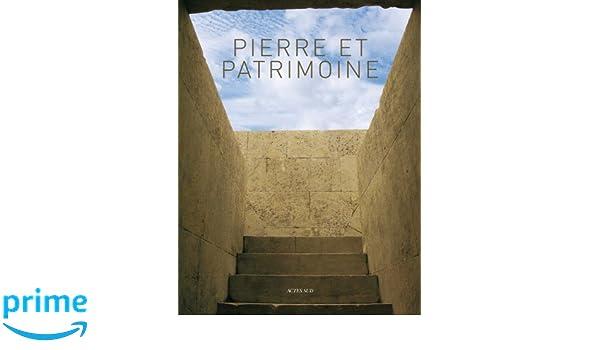 Et Conservation Pierre Pierre PatrimoineConnaissance PatrimoineConnaissance Conservation Et shxorQBtdC