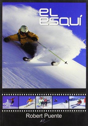 Esqui, el por Robert Puente