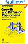 Growth and Diffusion Phenomena. : Mat...