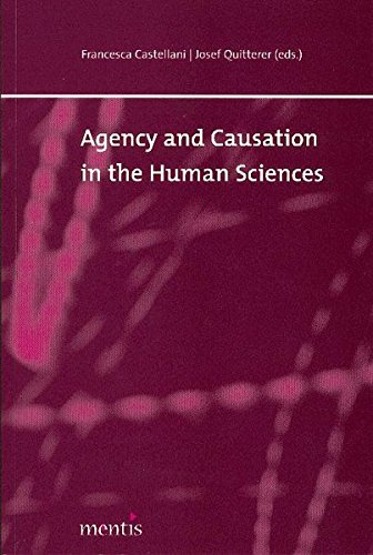 Agency and Causation in the Human Sciences
