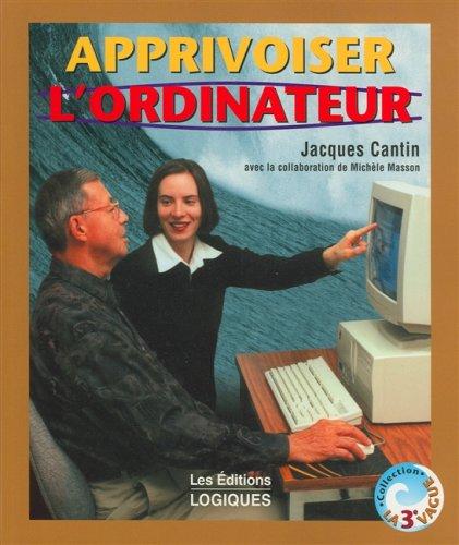 Apprivoiser l'ordinateur