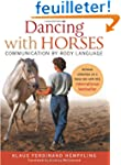 Dancing with Horses: Collected Riding...