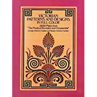 Victorian Patterns and Designs in Full Color