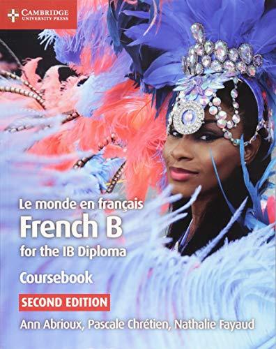 Le monde en français Coursebook: French B for the IB Diploma por Ann Abrioux