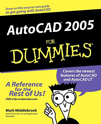 AutoCAD 2005 For Dummies (For Dummies Series)