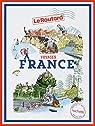 Guide du Routard Voyages France par Guide du Routard