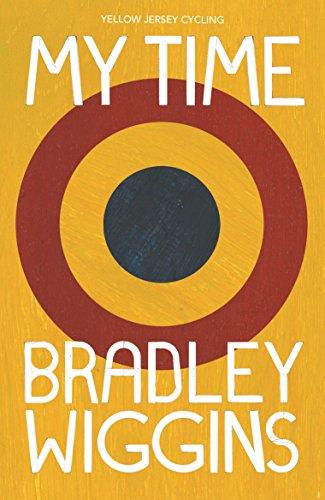 Bradley Wiggins: My Time: An Autobiography (Yellow Jersey Cycling Classics)