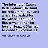 The Inferno of Zane's Redemption, Volume 1