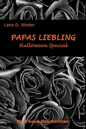 Papas Liebling - Halloween Special: Fünf neue Geschichten. Sammelband.