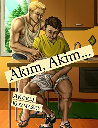 Akim, Akim…