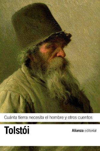 Cuánta tierra necesita el hombre y otros cuentos (El Libro De Bolsillo - Bibliotecas De Autor - Biblioteca Tolstoi)