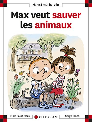Max veut sauver les animaux (Ainsi va la vie)