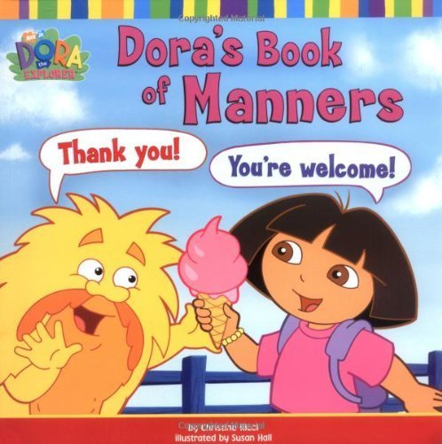 Dora's Book of Manners (Dora the Explorer) by Nickelodeon (2006) Paperback