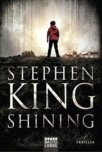 Shining - Buch Von King Stephen