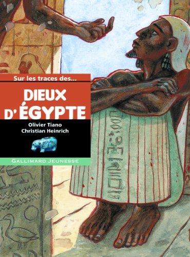Sur les traces des dieux d'Égypte
