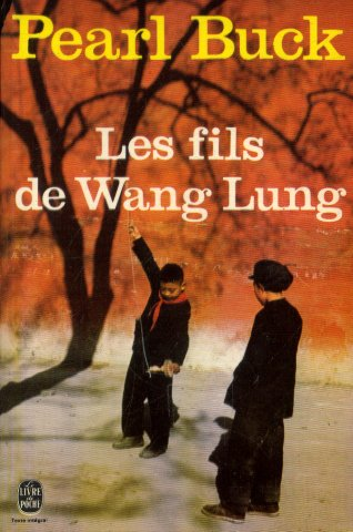 Les Fils de Wang Lung