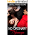 MENAGE: No Ordinary Menage (MMF Menage Collection) (New Adult Taboo Romance Threesome Short Stories Book 1)
